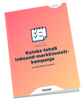 Kuinka tehdä Inbound-markkinointikampanja